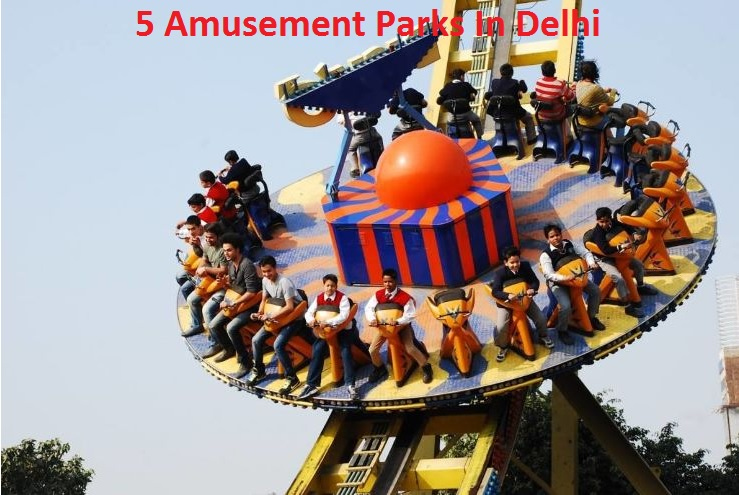 5 Amusement Parks In Delhi
