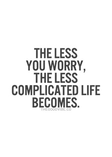 lessen your worries